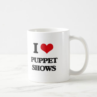 I love Puppet Shows Classic White Coffee Mug