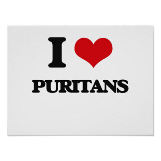 I Love Puritans Poster