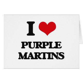 I love Purple Martins Card