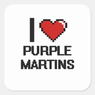 I love Purple Martins Digital Design Square Sticker
