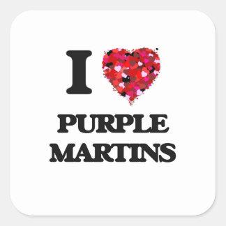 I love Purple Martins Square Sticker