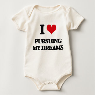 I Love Pursuing My Dreams Baby Creeper