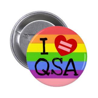 I Love QSA Round Button