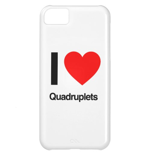 i love quadruplets cover for iPhone 5C