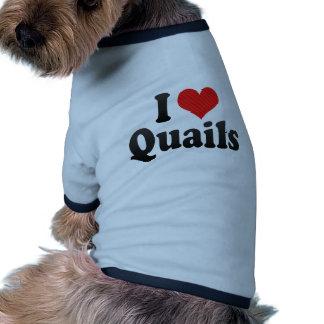I Love Quails Dog Tee Shirt