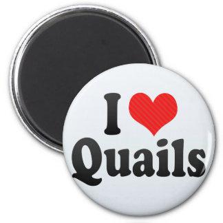 I Love Quails Fridge Magnets