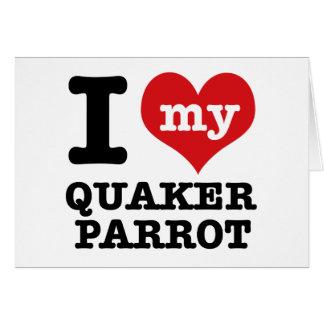 I Love quaker parrot Card