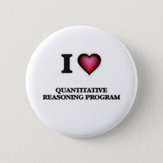 I Love Quantitative Reasoning Program Pinback Button