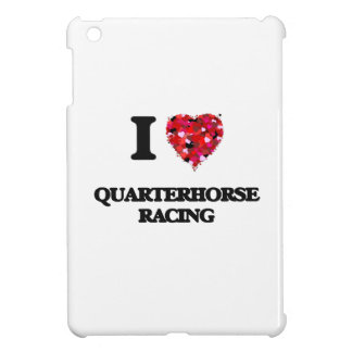I Love Quarterhorse Racing iPad Mini Covers