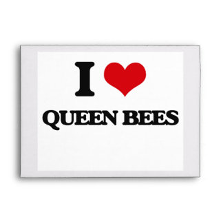 I love Queen Bees Envelopes
