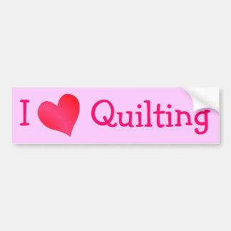 I Love Quilting Bumper Sticker