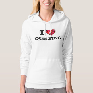 I Love Quilting Pullover