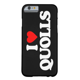 I LOVE QUOLLS BARELY THERE iPhone 6 CASE