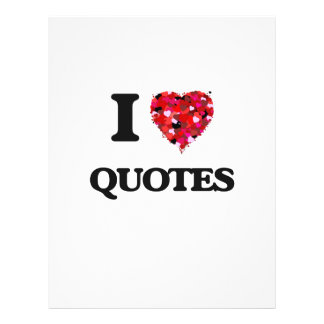 """I Love Quotes 8.5"""" X 11"""" Flyer"""