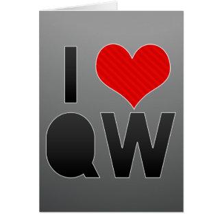 I Love QW Card