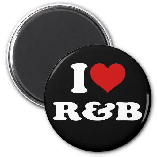 I Love R&B Refrigerator Magnet