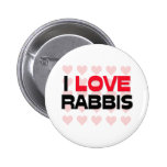 I LOVE RABBIS PINBACK BUTTONS