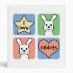 I Love Rabbits 3 Ring Binders