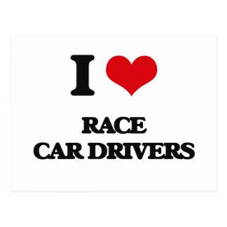 I love Race Car Drivers Post Card