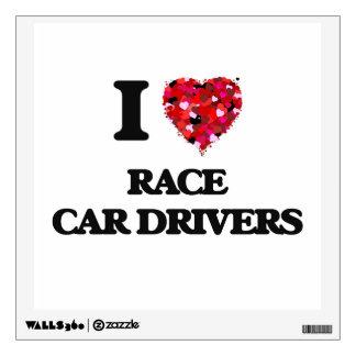 I love Race Car Drivers Wall Skin