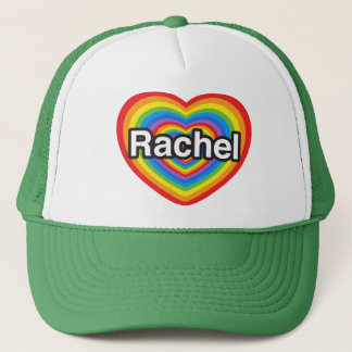 I love Rachel. I love you Rachel. Heart Trucker Hat
