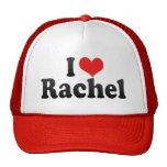 I Love Rachel Trucker Hat