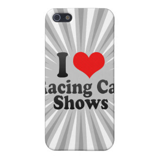 I love Racing Car Shows Cover For iPhone 5