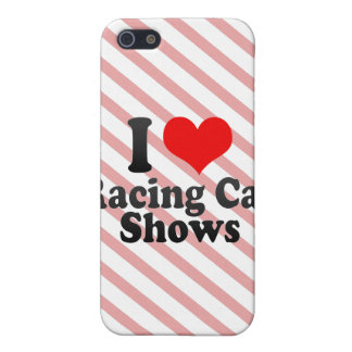I love Racing Car Shows iPhone 5 Cases