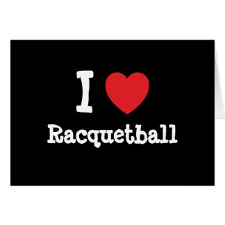 I love Racquetball heart custom personalized Cards