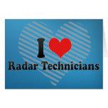 I Love Radar Technicians Cards