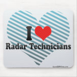 I Love Radar Technicians Mouse Pad