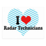 I Love Radar Technicians Postcards