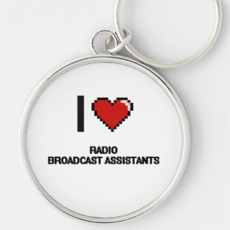I love Radio Broadcast Assistants Silver-Colored Round Keychain