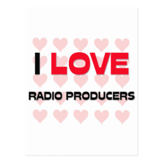 I LOVE RADIO PRODUCERS POST CARDS