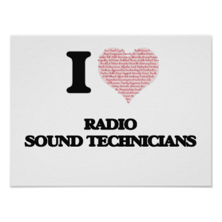 I love Radio Sound Technicians (Heart made from wo Poster