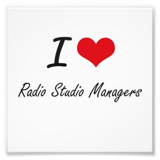 I love Radio Studio Managers Photo Print