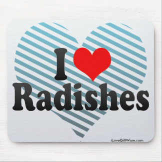I Love Radishes Mouse Pad