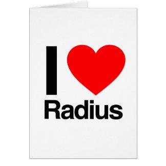 i love radius greeting card