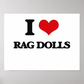 I Love Rag Dolls Poster