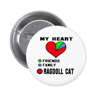 I love Ragdoll. 2 Inch Round Button