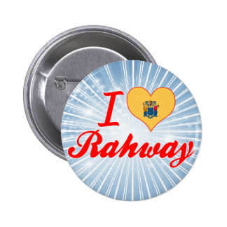I Love Rahway New Jersey Buttons