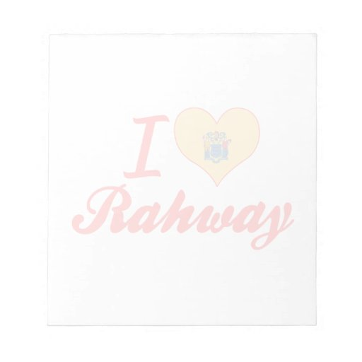 I Love Rahway, New Jersey Memo Pads