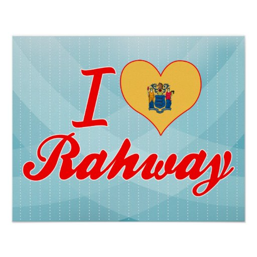 I Love Rahway, New Jersey Print