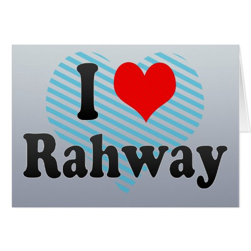 I Love Rahway, United States Greeting Card