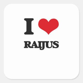 I love Raijus Square Sticker