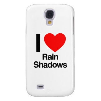 i love rain shadows samsung galaxy s4 cases