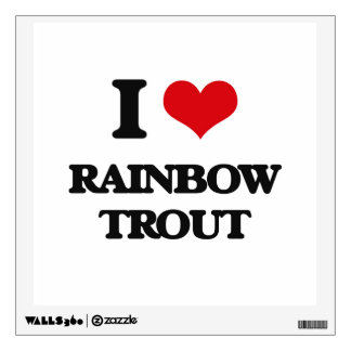 I Love Rainbow Trout Wall Graphics