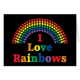 I Love Rainbows Gay Gift Card