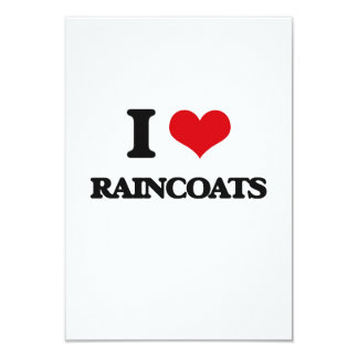 I Love Raincoats 3.5x5 Paper Invitation Card