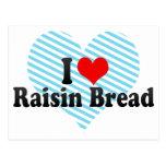 I Love Raisin Bread Postcard